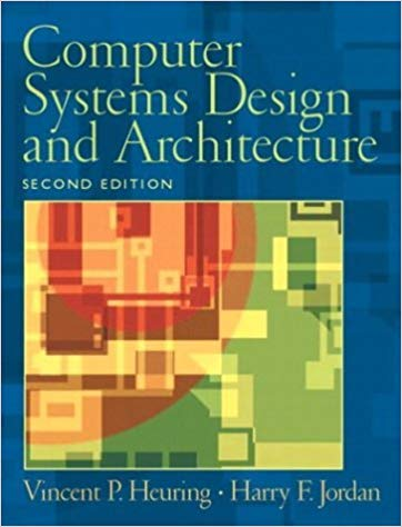 Computer Systems Design and Architecture (second edition)
